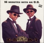 E-Mack-7 - 16 Minutes With An O.G.