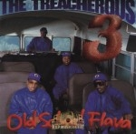 The Treacherous Three - Old School Flava