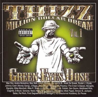 Thizz Million Dollar Dream - Vol. 1 Green Eyes Dose