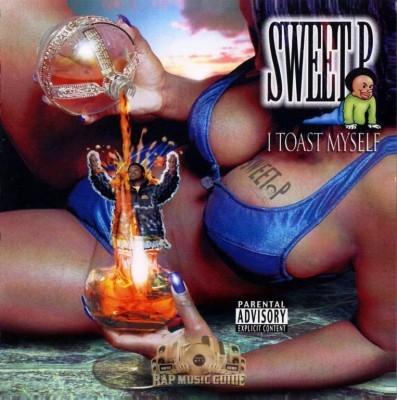 Sweet P - I Toast Myself