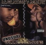 Unusual Communications - Legendary Muzik Presents