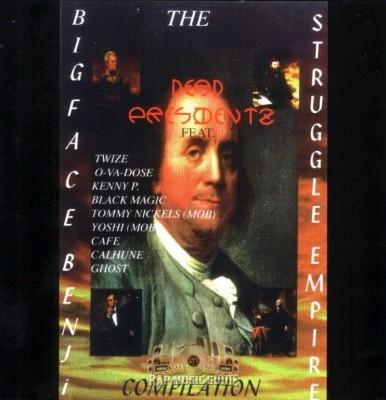 Big Face Benji Presents - The Dead Presidents