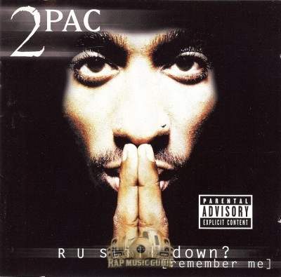 2Pac - R U Still Down? [Remember Me]