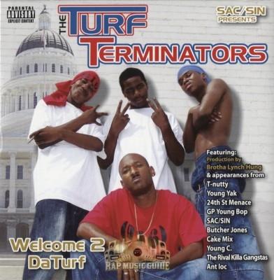 The Turf Terminators - Welcome 2 Da Turf