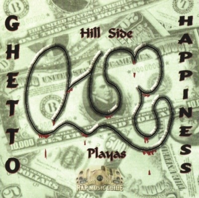 Hillside Playaz - Ghetto Happiness