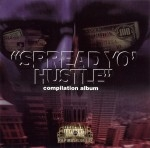 Spread Yo' Hustle - Compilation Album