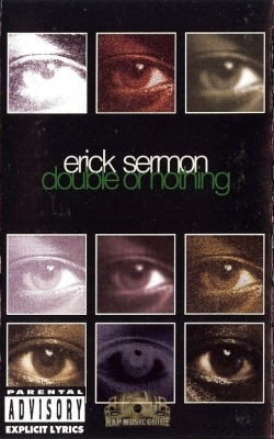 Erick Sermon - Double Or Nothing