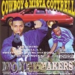 Cowboy & Mista Cottrell - Money Makers
