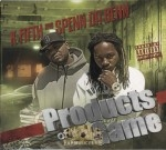 K Fifth & Spenn Da Benn - Products Of The Game