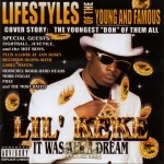 Lil' Keke - It Was All A Dream