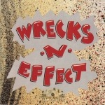 Wrecks -N- Effect - Wrecks -N- Effect