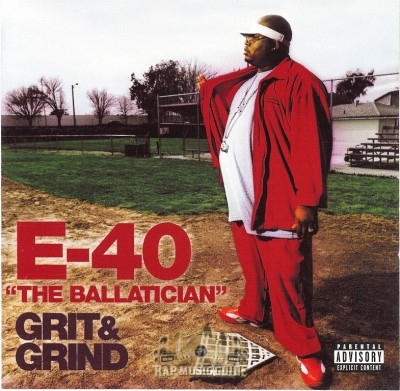 E-40 - The Ballatician - Grit & Grind