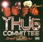 Thug Committee - Sex Money Mayhem