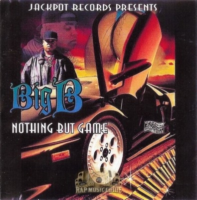 Big B - Nothing But Game