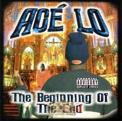 Acé-Lo  - The Beginning Of The End