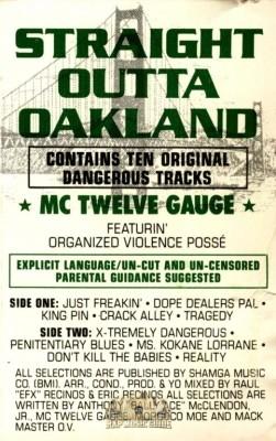 MC Twelve Gauge - Straight Outta Oakland