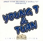 Grind Tyme Records & Swell L Presents - Young T & Tuan