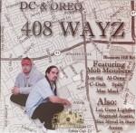 DC & Oreo - 408 Wayz