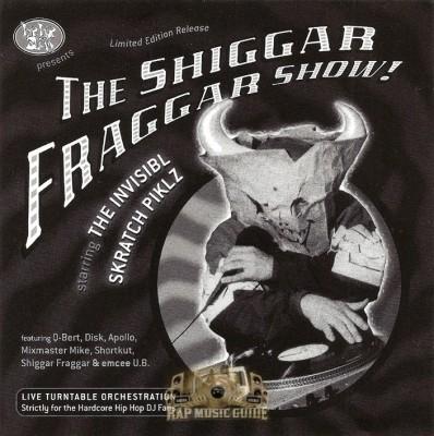 The Invisibl Skratch Piklz - The Shiggar Fraggar Show!