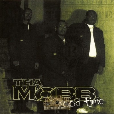 Tha M.O.B.B. - Good Time