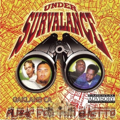 Under Survalance - Music For Tha Ghetto