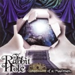 The Rabbit Hole - Confessions Of A Madman
