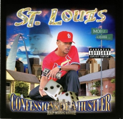St. Louis - Confessions Of A Hustler