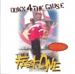The Fast One - Down 4 The Cause