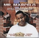 Mr. Marcelo - Still Brick Livin'