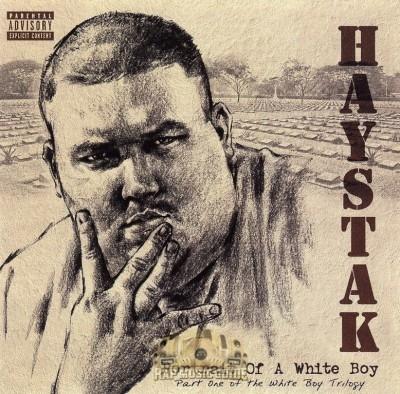 Haystak - Portrait Of A White Boy