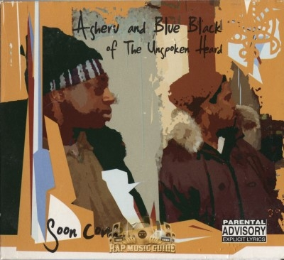 Asheru And Blue Black Of The Unspoken Heard - Soon Come...