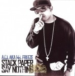 A.C.L. aka Mr. Freeze - Stack Paper Say Nothing