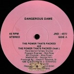 Dangerous Dame - The Power Thats Packed