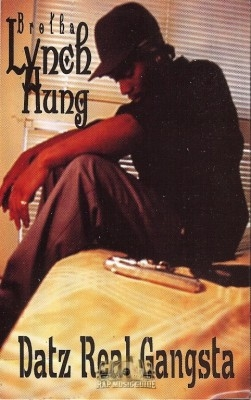 Brotha Lynch Hung - Datz Real Gangsta