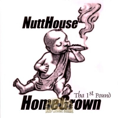 Nutthouse - Homegrown Tha 1st Pound