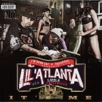 Lil' Atlanta - It'z Me