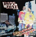 Dope Zone - International Controversy