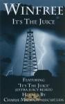 Winfree - It's The Juice