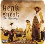 Keak Da Sneak - The Farm Boyz (Special Edition)