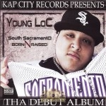 Young Loc - South Sacramento Born N Raised