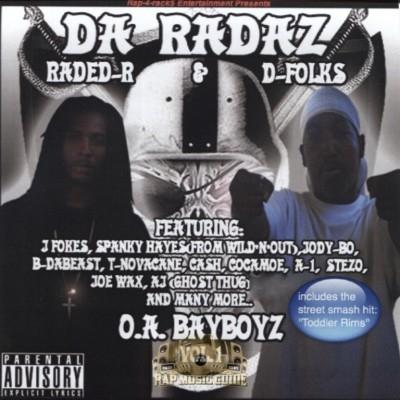 Da Radaz - O.A. Bay Boyz