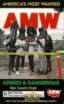 A.M.W. - Armed & Dangerous