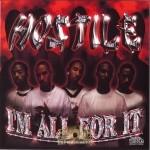 Hostile - I'm All For It