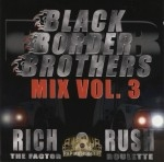 Rich & Rush - Black Border Brothers Mix Vol. 3
