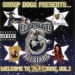 Snoop Dogg Presents - Doggy Style Allstars: Welcome To Tha House Vol. 1