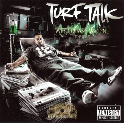Turf Talk - West Coast Vaccine (The Cure)