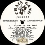 Brotherhood From Anotherhood - Strike Up the Band / The Beat Goes On