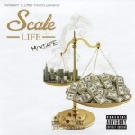 Getta Ent. & Lifted Visions Presents - Scale Life Mixtape