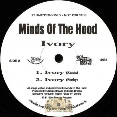 Minds Of The Hood - Ivory