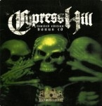 Cypress Hill - Limited Edition Bonus CD